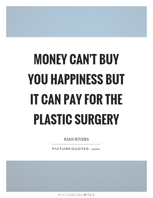 plastic surgery quotes photo - 1